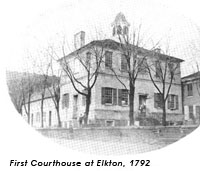 Cecil County Circuit Courthouse, 1792.